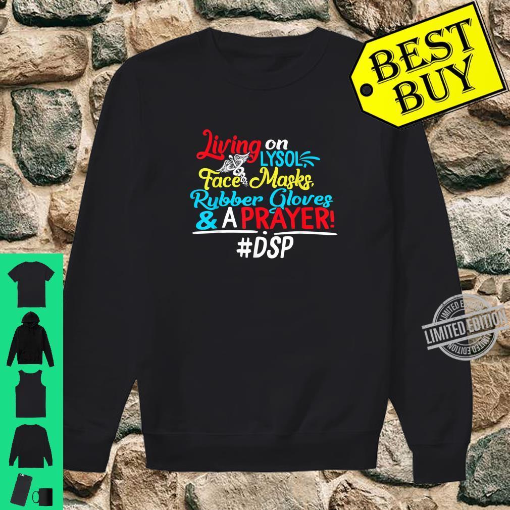 DSP Living On Lysol Nurse Person Nursing Student Shirt sweater