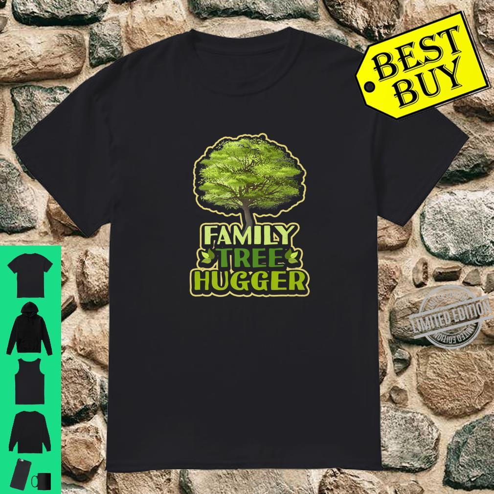 Family Tree Hugger Reunion Genealogy Shirt