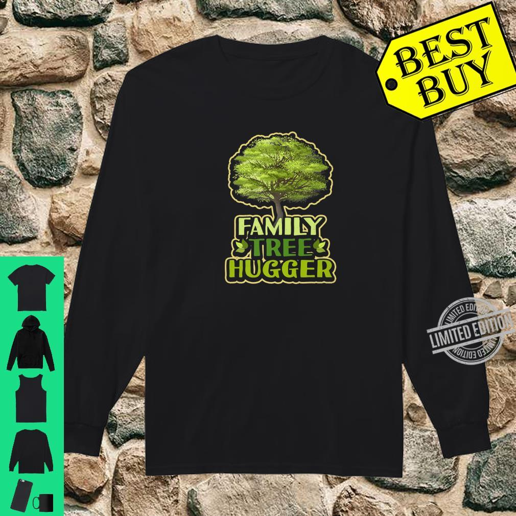 Family Tree Hugger Reunion Genealogy Shirt long sleeved