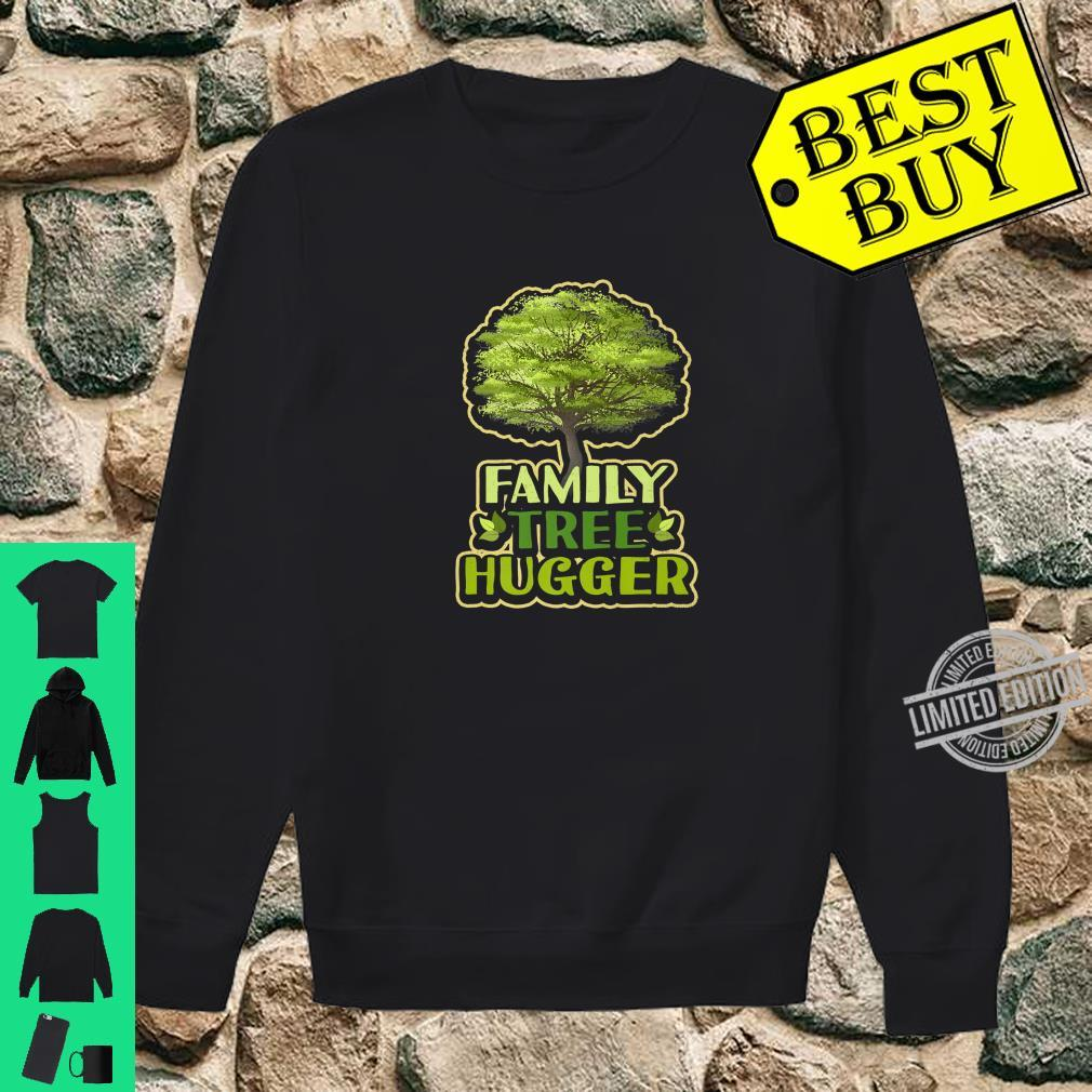 Family Tree Hugger Reunion Genealogy Shirt sweater