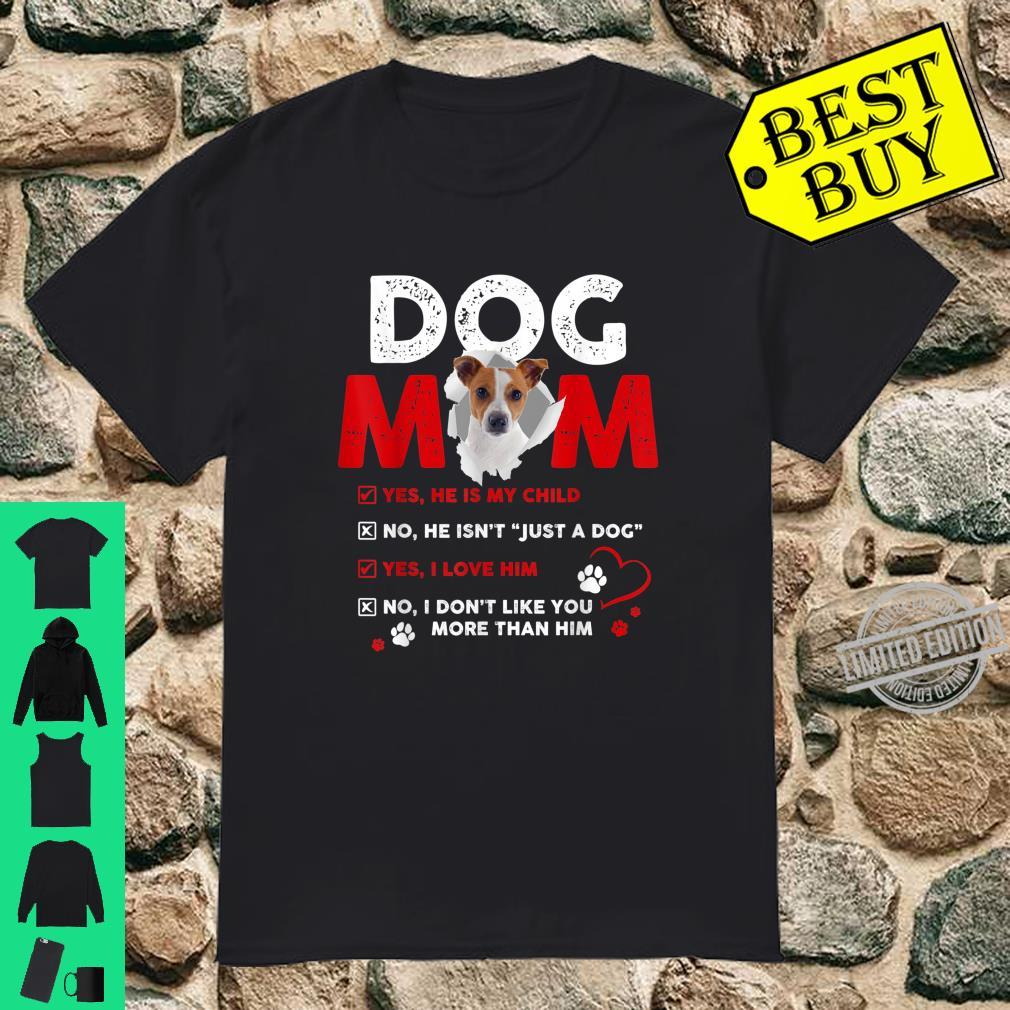 Funny JACK JUSSELL TERRIER Dog Mom Mother's Day Shirt