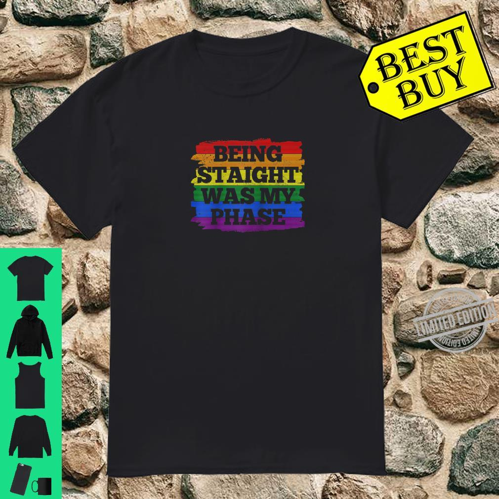 Gay Pride Month Being Straight Was My Phase Rainbow LGBTQ Shirt