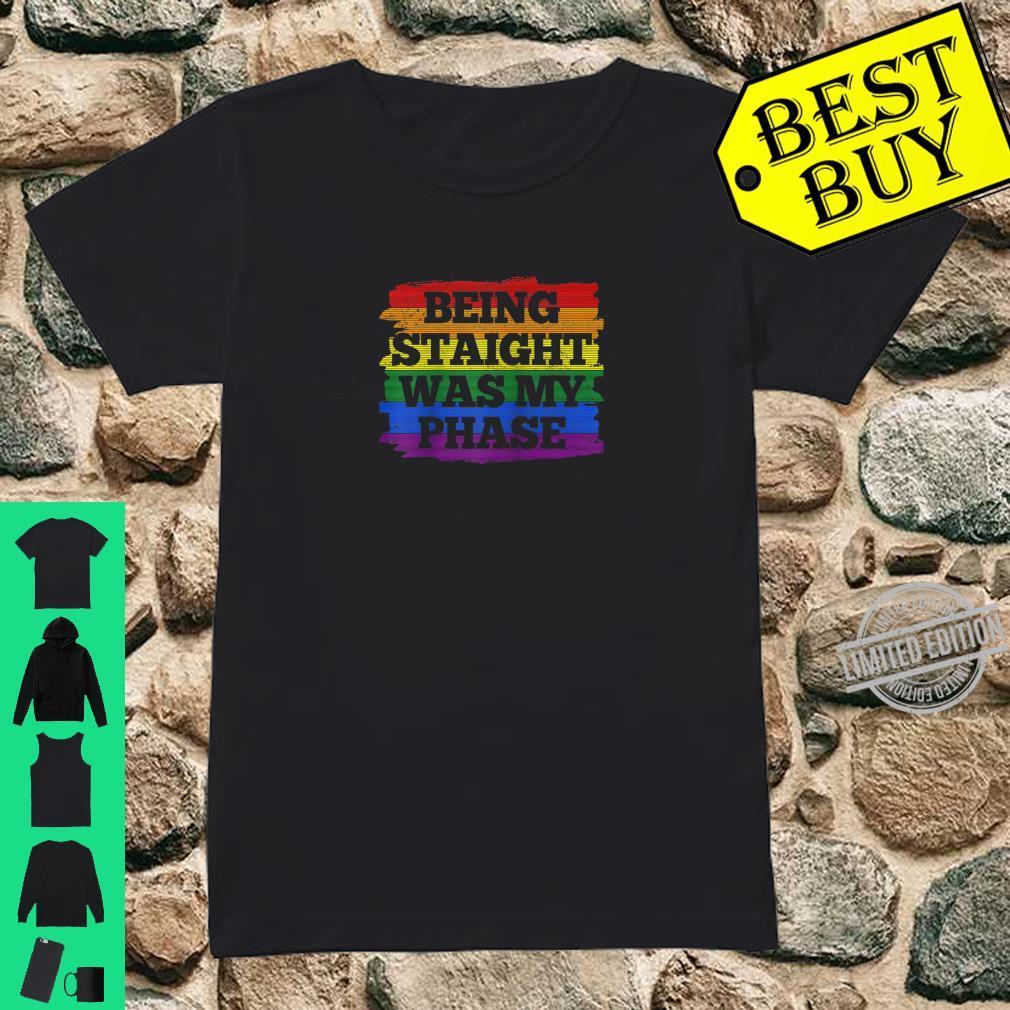Gay Pride Month Being Straight Was My Phase Rainbow LGBTQ Shirt ladies tee