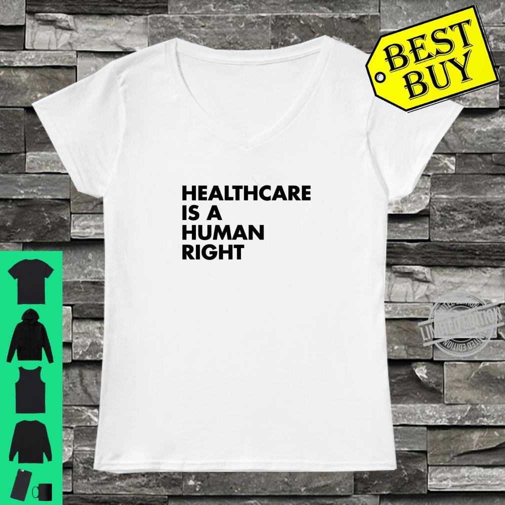 Healthcare is a Human Right Shirt ladies tee