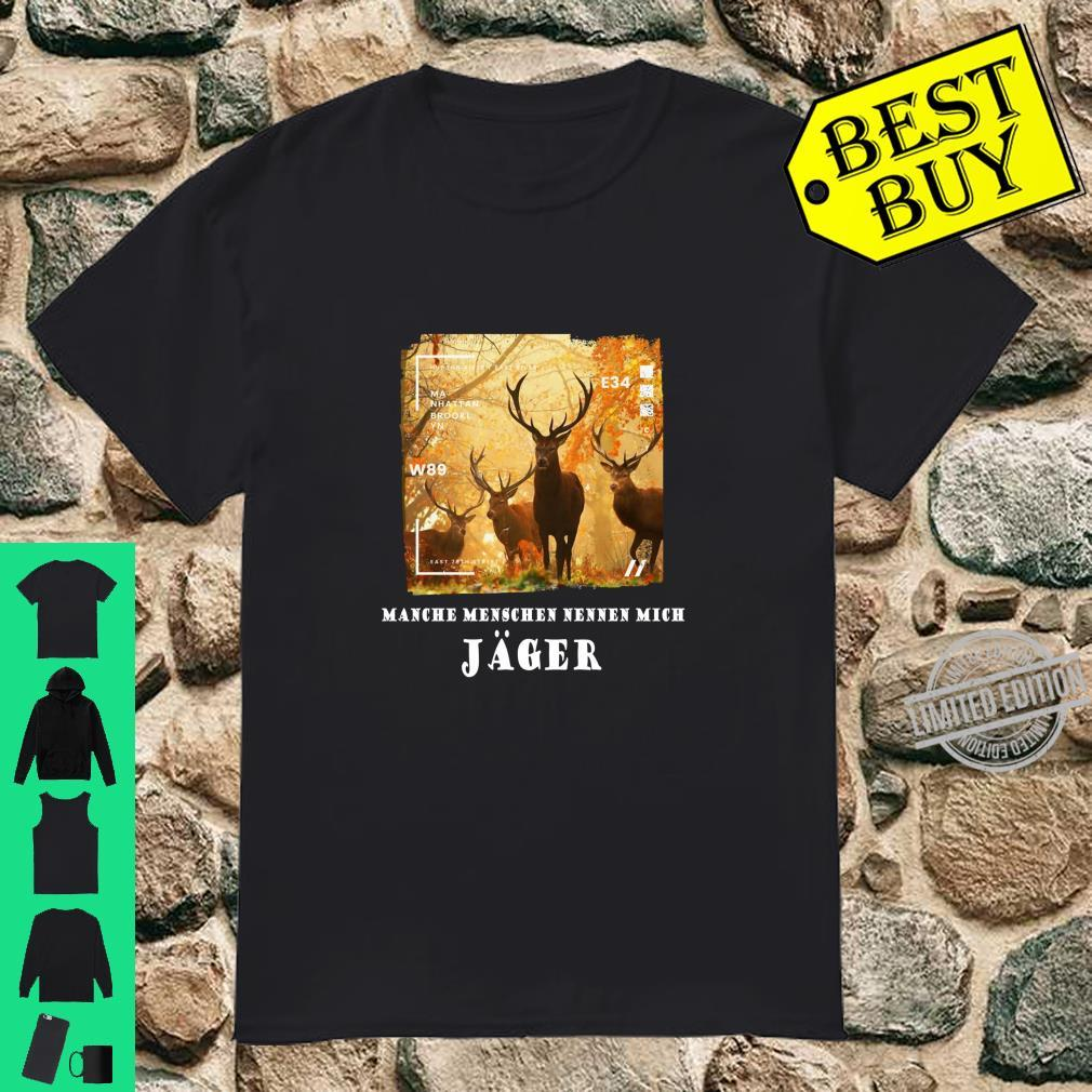 Hirsche Jäger Deer Awesome Cool Hirsch Langarmshirt Shirt