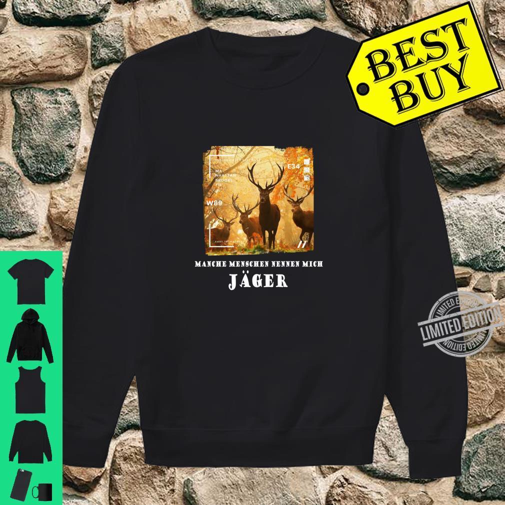 Hirsche Jäger Deer Awesome Cool Hirsch Langarmshirt Shirt sweater