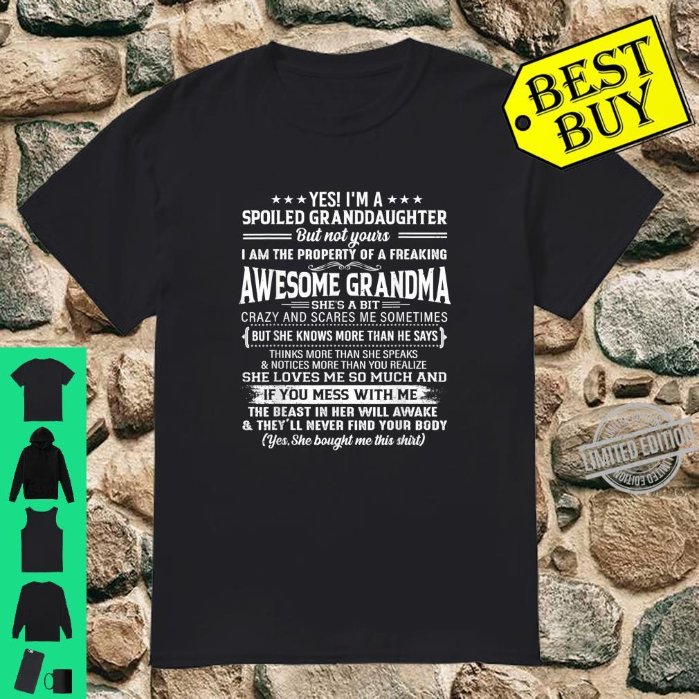 I'm A Spoiled Granddaughter Of Grandma Family Costumes Shirt