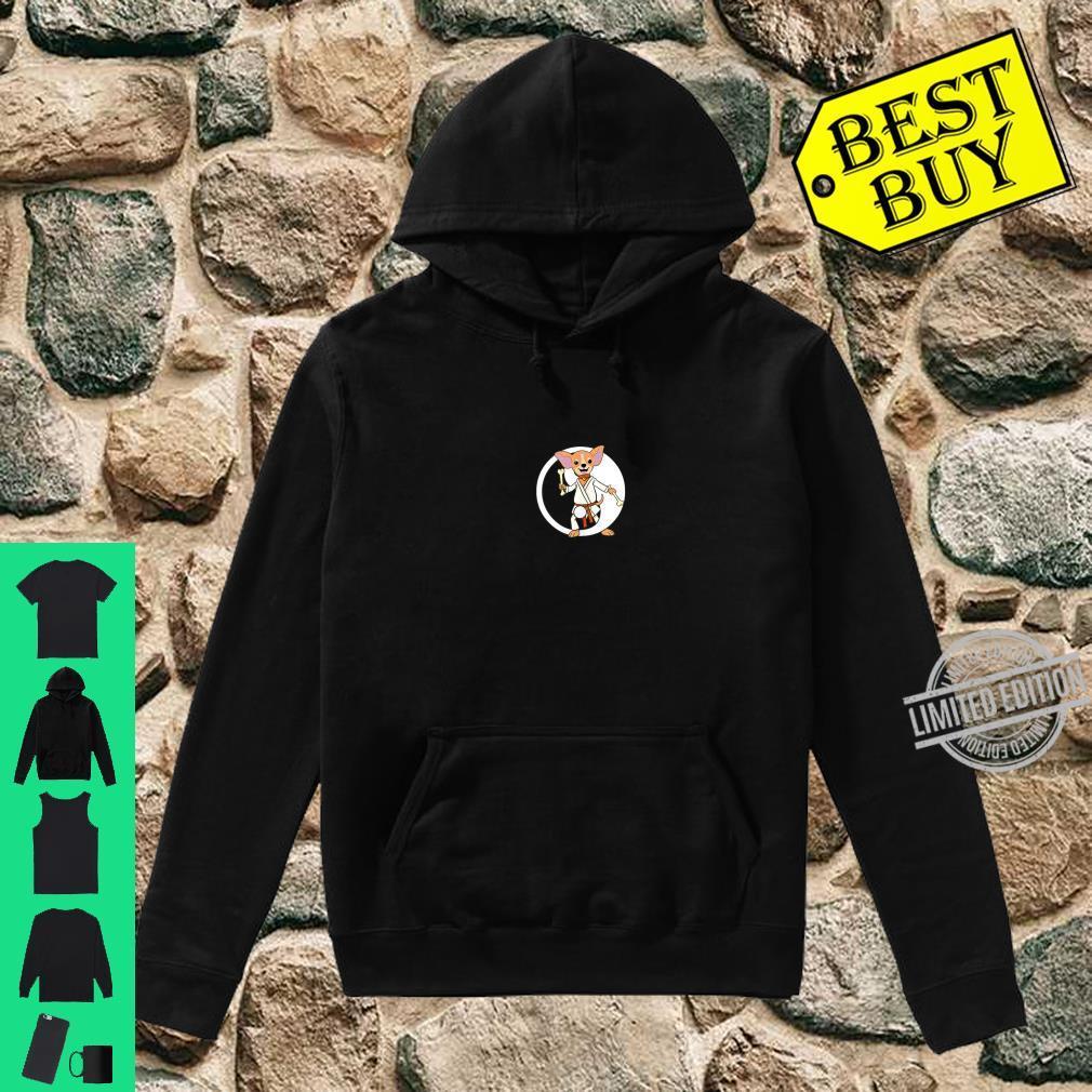 Karate Chihuahua Martial Arts Black Belt Shirt hoodie