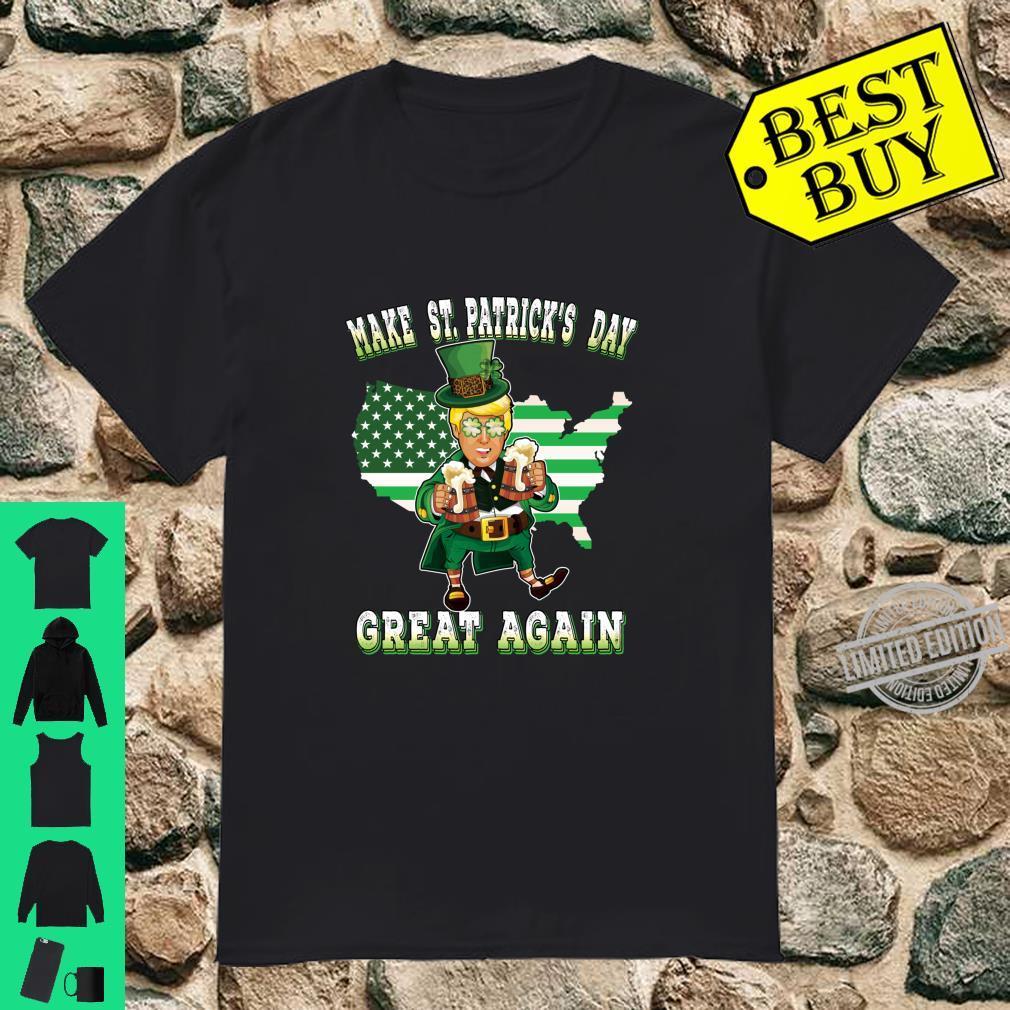 Make St Patricks Day Great Again Trump Leprechaun Shirt