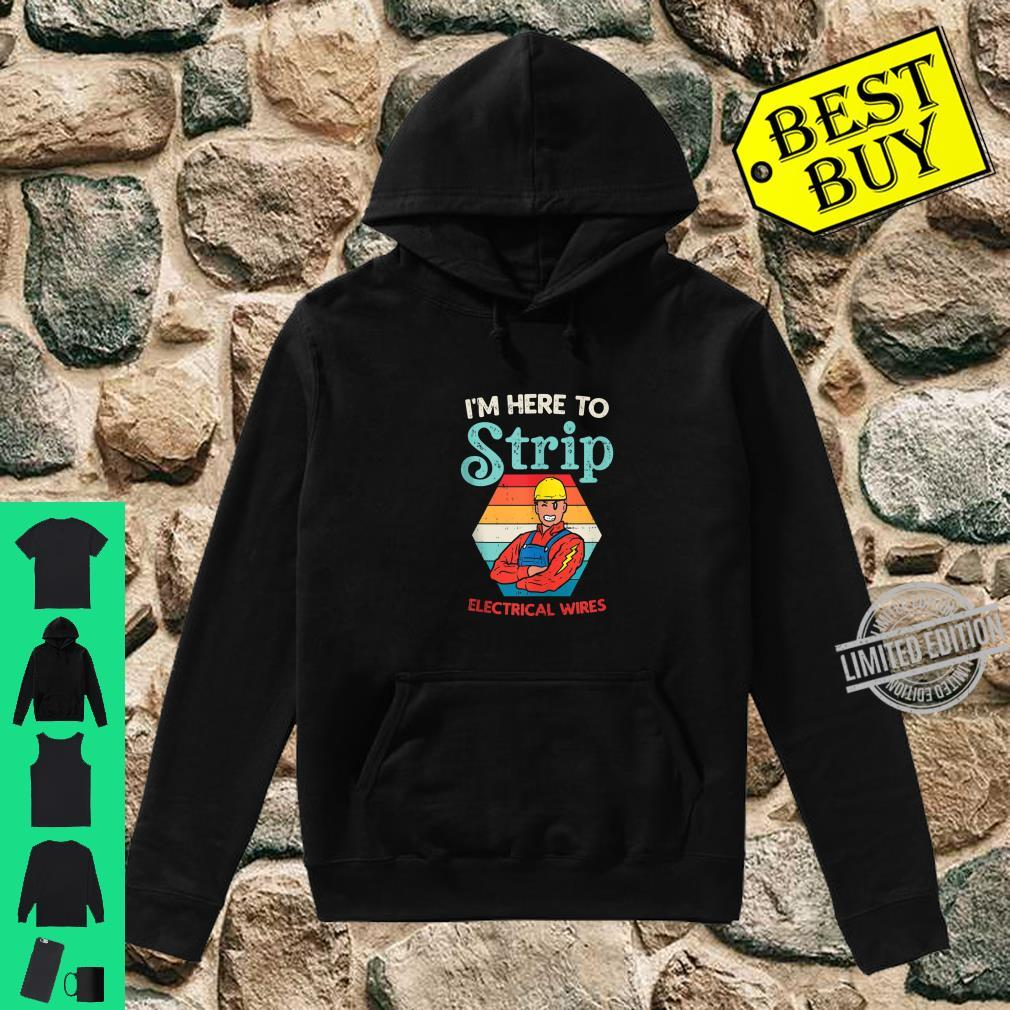 Mens Here To Strip Electrician Power Electric Lineman Shirt hoodie