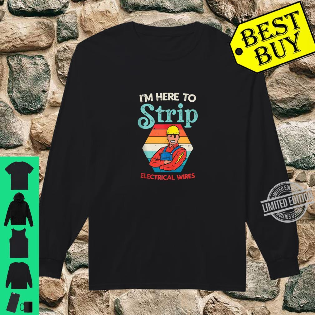 Mens Here To Strip Electrician Power Electric Lineman Shirt long sleeved