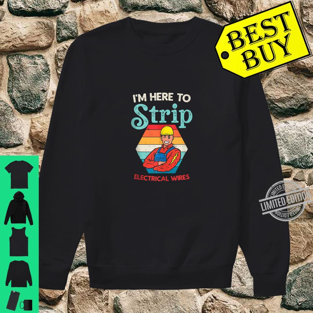 Mens Here To Strip Electrician Power Electric Lineman Shirt sweater