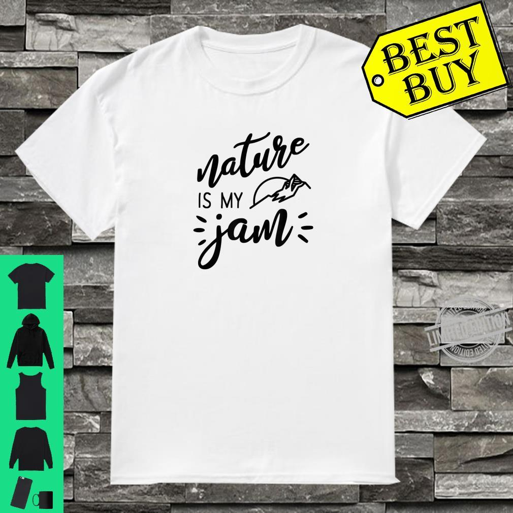 Nature Is My Jam Trail Running Hikers Shirt