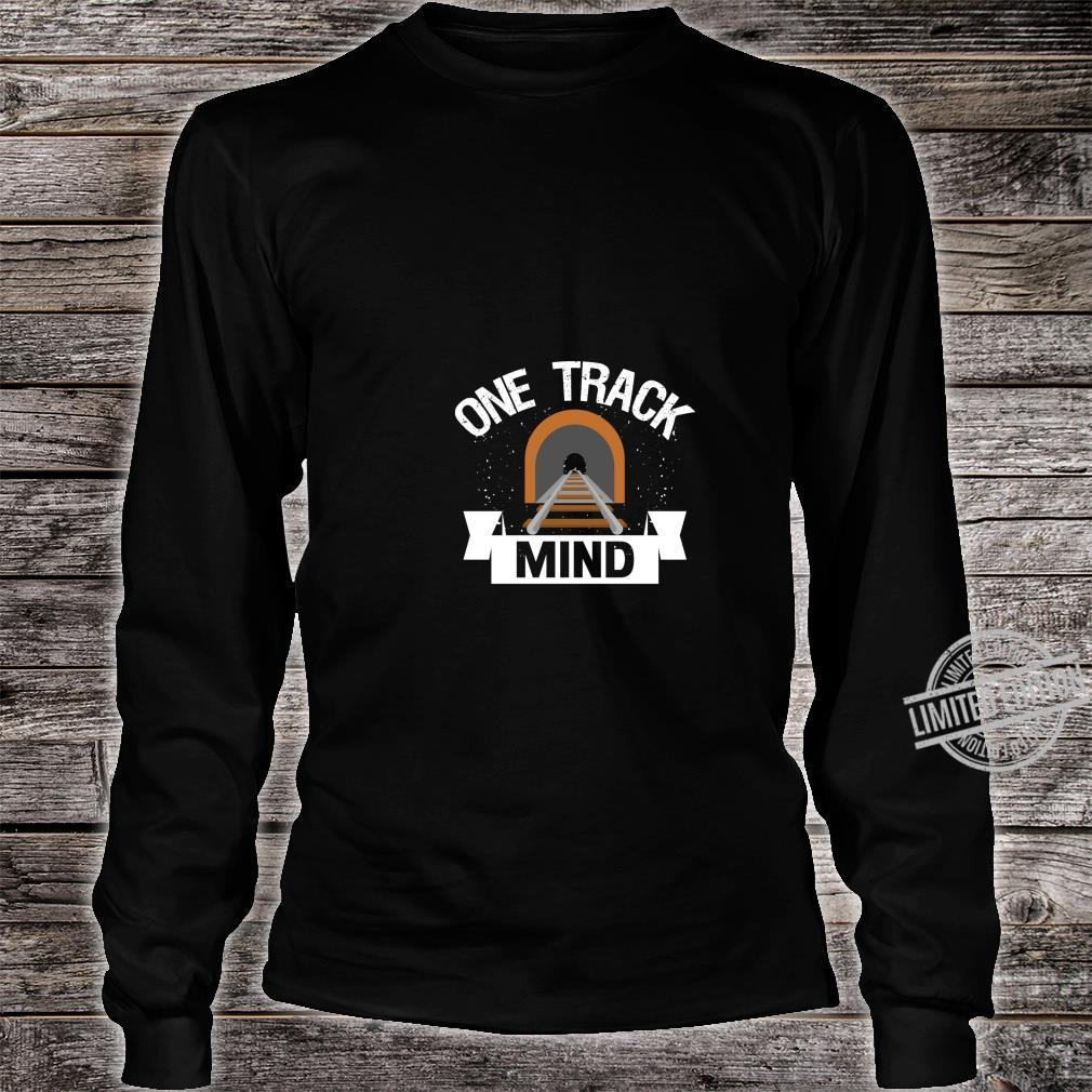 One Track Mind Model Train Railroad Track Shirt long sleeved