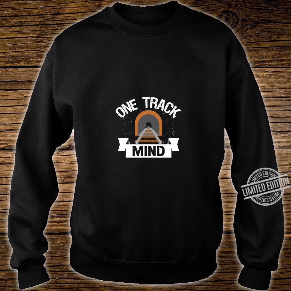 One Track Mind Model Train Railroad Track Shirt sweater