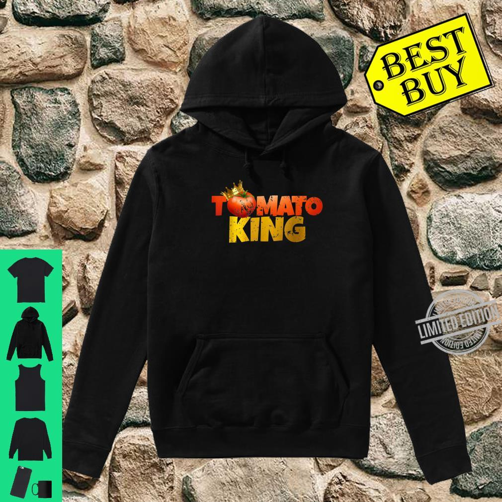 Tomato Tomato King Shirt hoodie