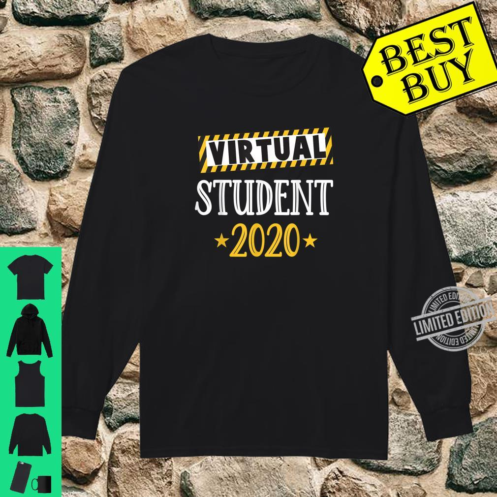 Virtual Student 2020 & Online Learning Shirt long sleeved