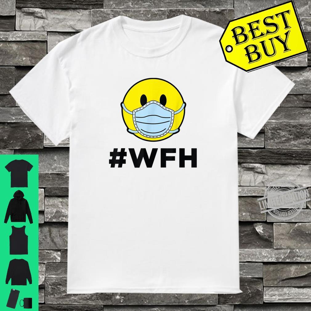 #WFH Public Health Virus Wash Your Hands Shirt