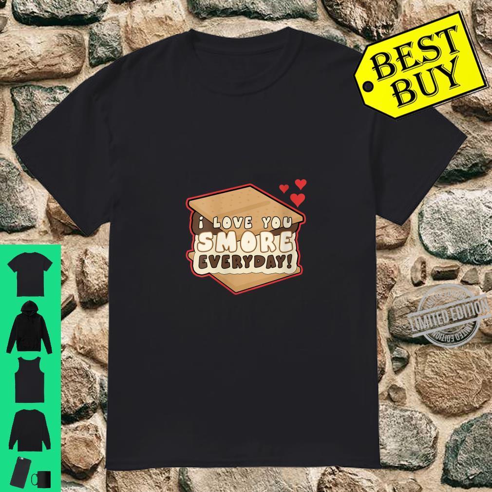 Womens I Love You Smore Everyday S'mores Cute Humor Camping Shirt