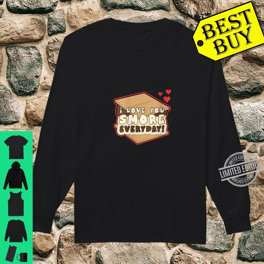 Womens I Love You Smore Everyday S'mores Cute Humor Camping Shirt long sleeved