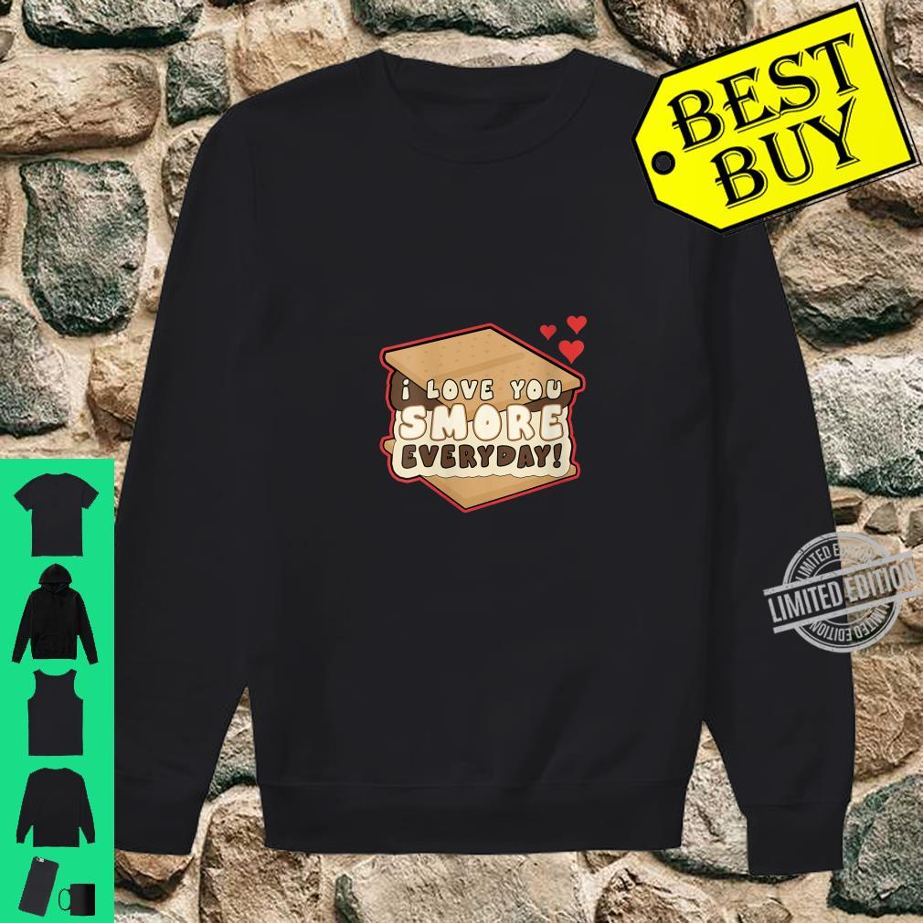 Womens I Love You Smore Everyday S'mores Cute Humor Camping Shirt sweater