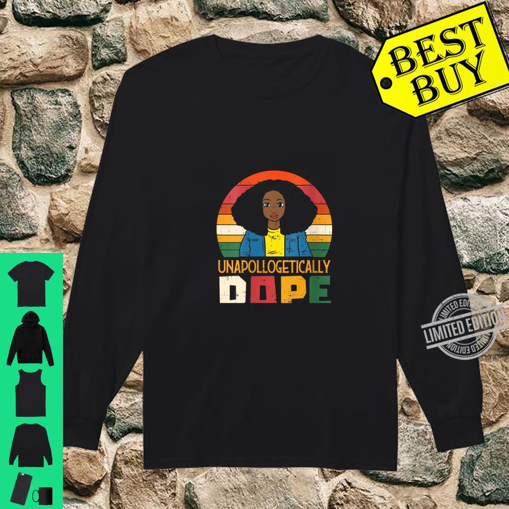 Womens Unapollogetically Dope Black Afro Melanin Girl Shirt long sleeved
