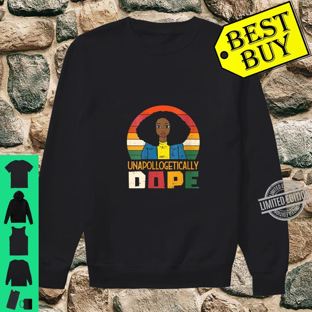 Womens Unapollogetically Dope Black Afro Melanin Girl Shirt sweater