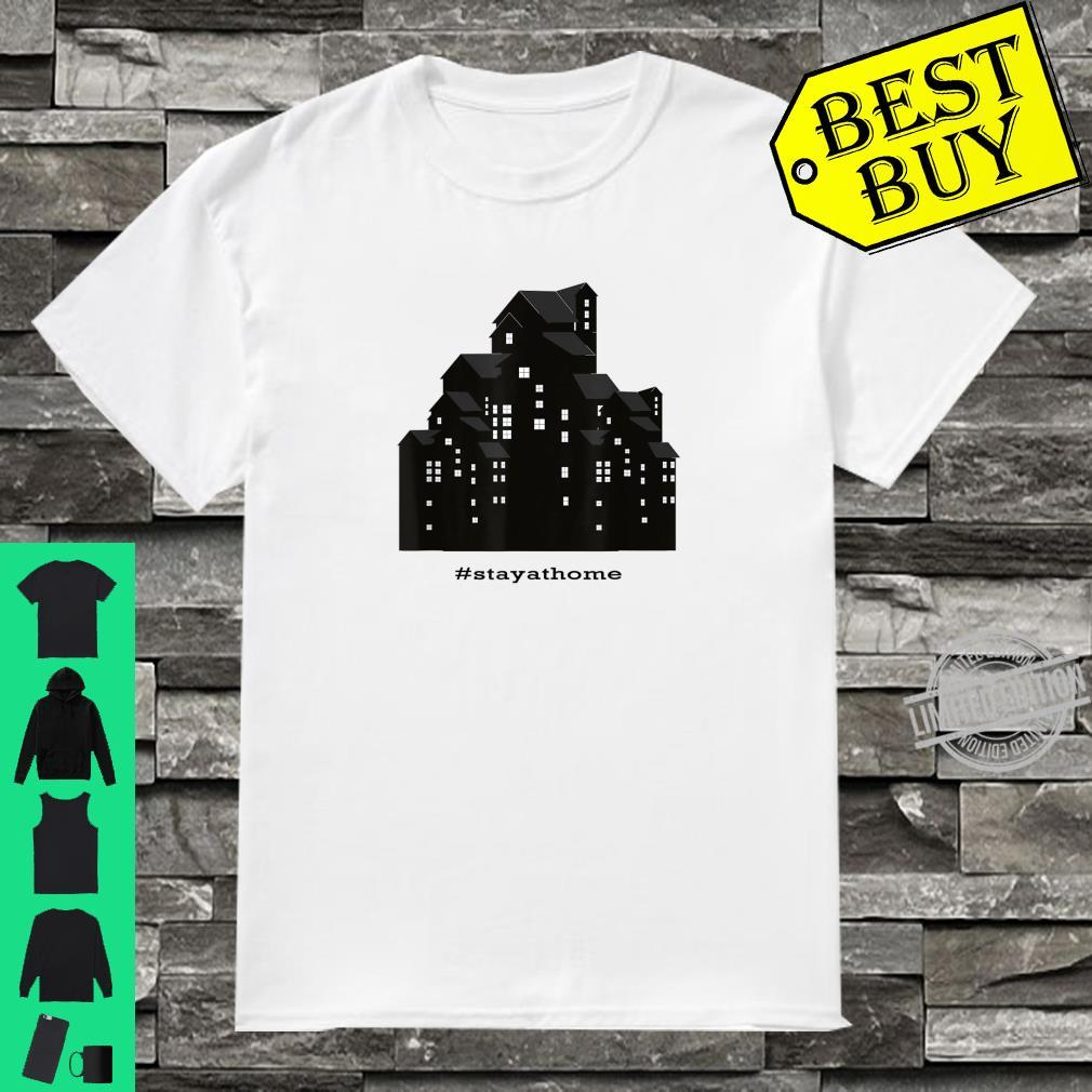 #stayathome Stay At Home Shirt